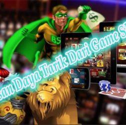Pembahasan Daya Tarik Dari Game Slot Online