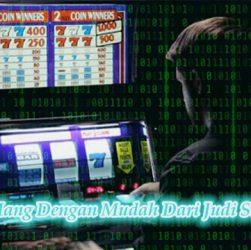 Hasilkan Uang Dengan Mudah Dari Judi Slot Terbaru