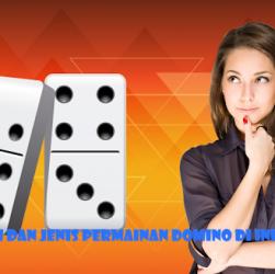 Sejarah dan Jenis Permainan Domino di Indonesia
